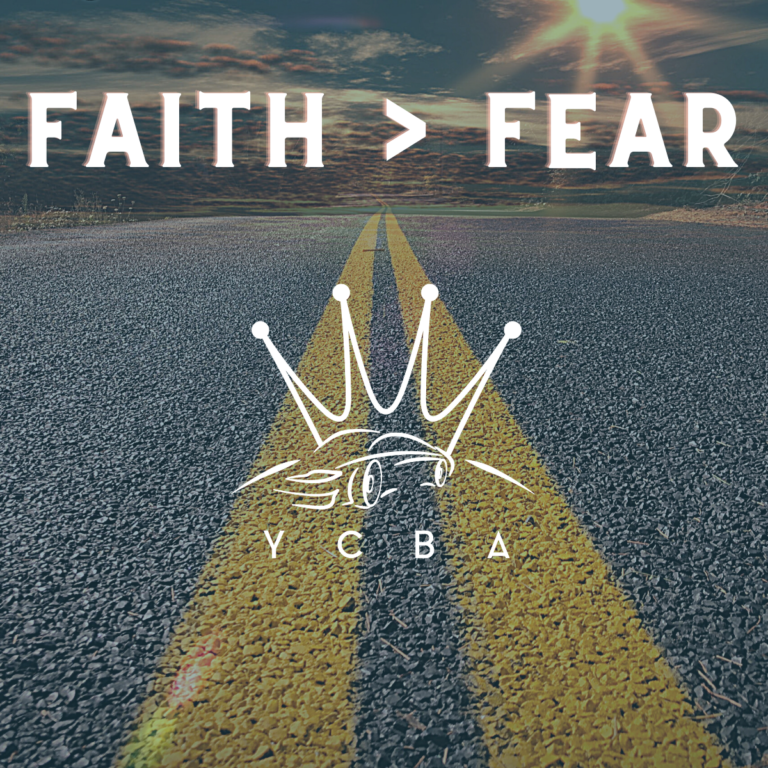 confessions of a former car salesman, faith is greater than fear