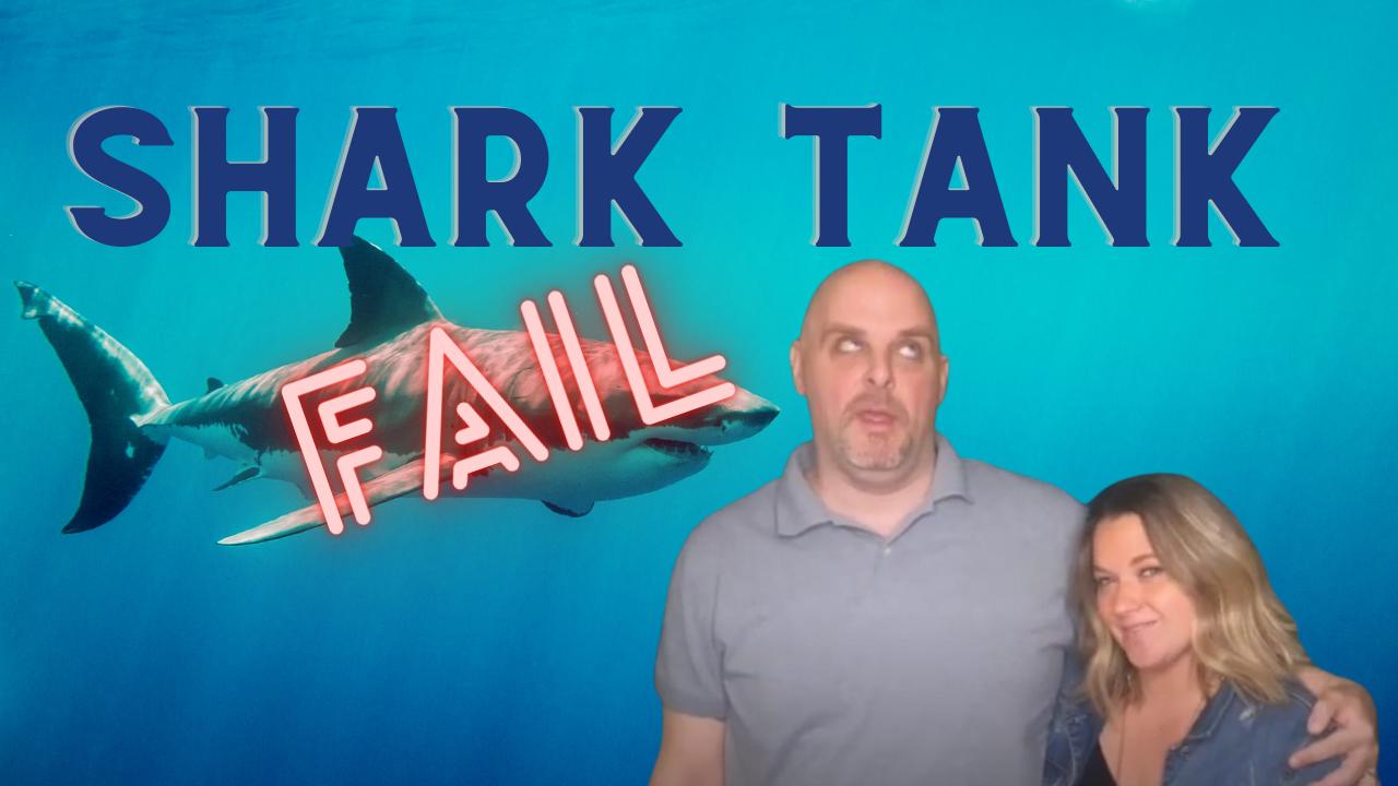 shark tank audition fail
